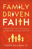 Family Driven Faith Book Voddie